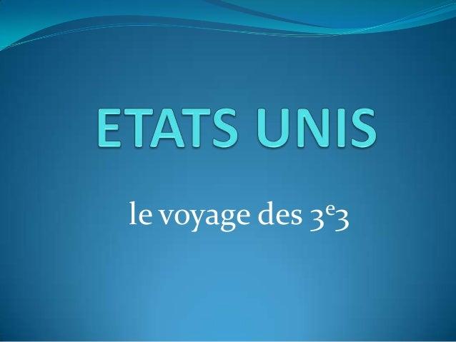 le voyage des  e3 3