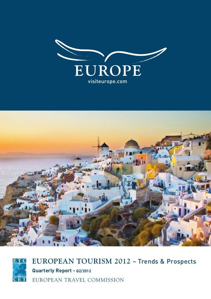 EUROPEAN TOURISM 2012 – Trends & ProspectsQuarterly Report - Q2/2012