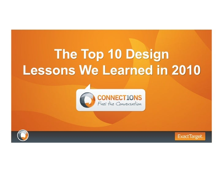 ExactTarget Connections 2010 - The Top 10 Design Lessons of 2010