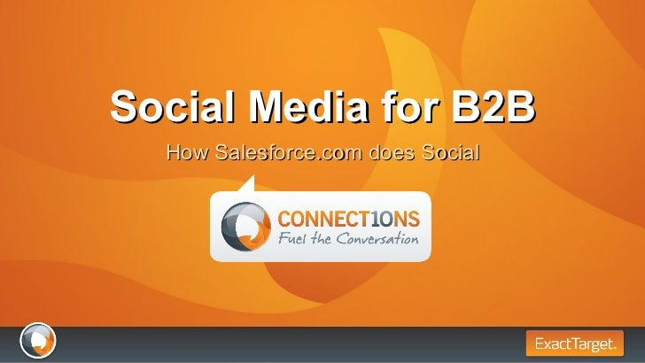 Social Media for B2B - How Salesforce.com Does Social #et10