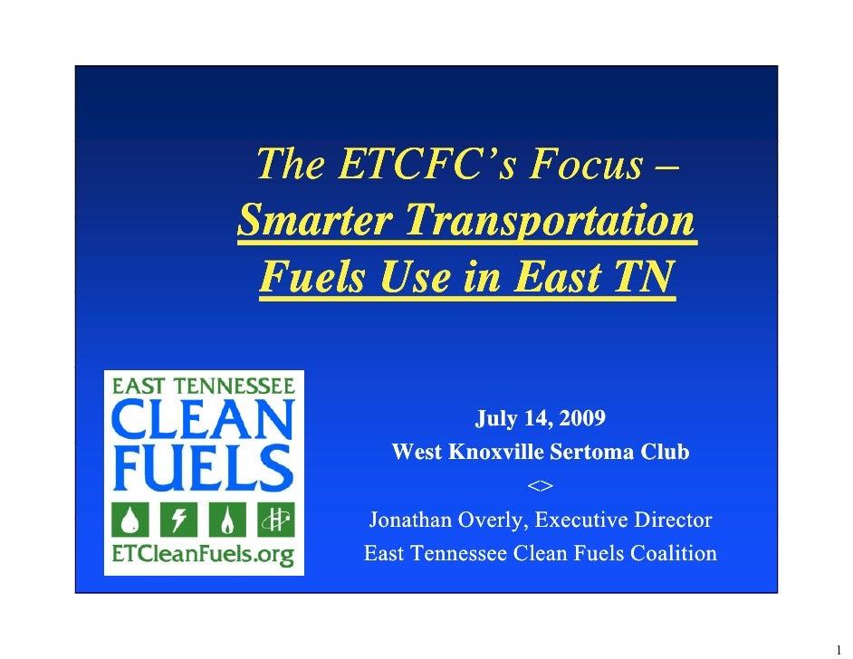 ETCFC presentation to the West Knox Sertoma Club, 7/14/09