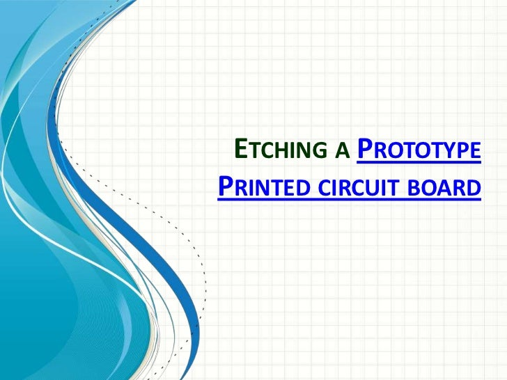 Etching a prototype printed circuit board