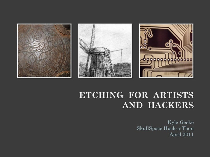 Etching for Artists and Hackers: Printmaking & Circuit Boards
