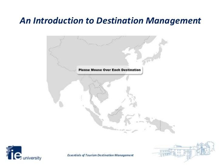 An Introduction to Destination Management          Essentials of Tourism Destination Management