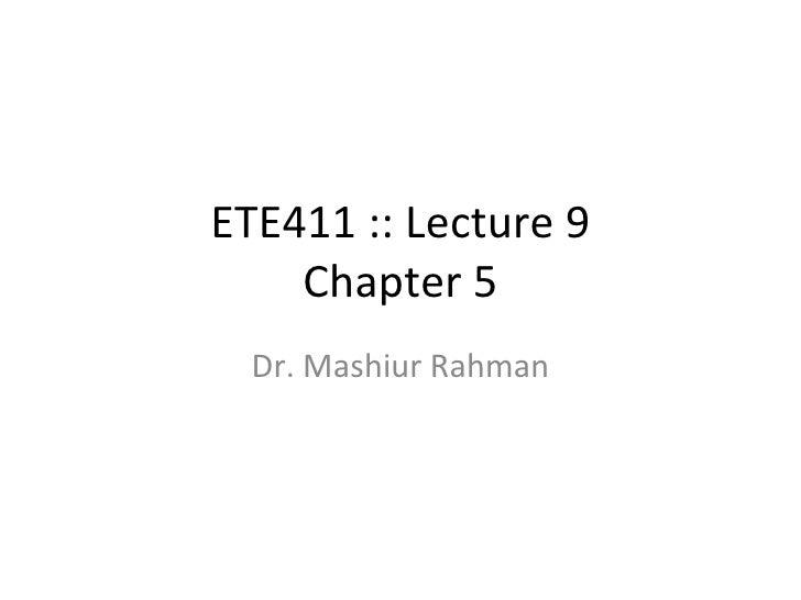 Ete411 Lec9