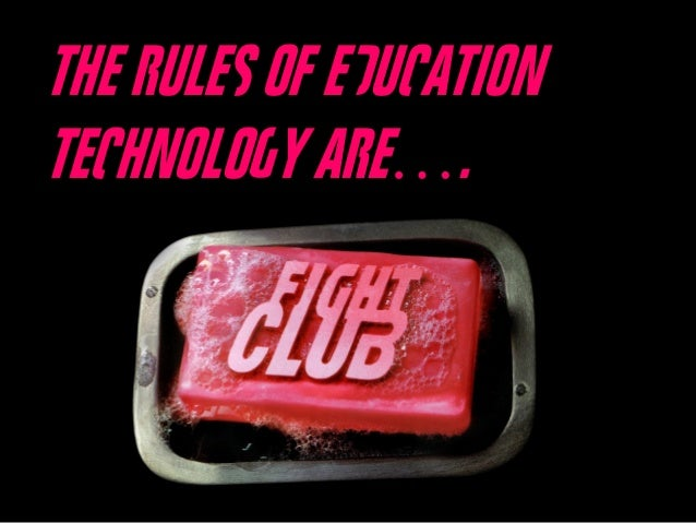 The Rules of Education Technology Are….