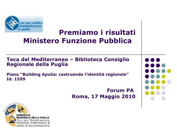 Building Apulia: Costruendo l'Identità della Puglia - Slide Show - Premiamo i Risultati - id. 1599