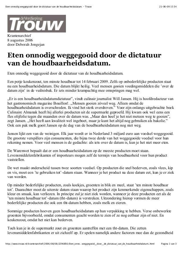21-06-09 15:54Eten onnodig weggegooid door de dictatuur van de houdbaarheidsdatum. - TrouwPagina 1 van 3http://www.trouw.n...