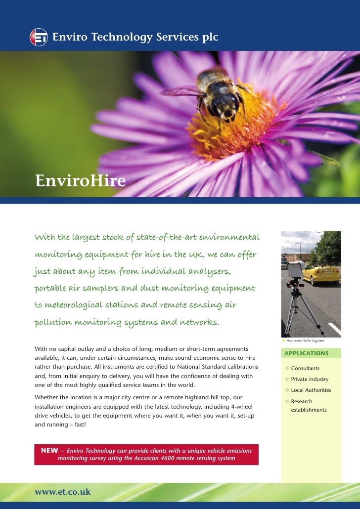 Enviro Technology Services plc     EnviroHire   With the largest stock of state-of-the-art environmental monitoring equipm...