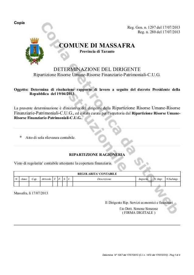 Determina n 1297 del 17072013 oggetto determina di risoluzione rapporto di lavoro a seguito del decreto presidente della repubblica del 19042013