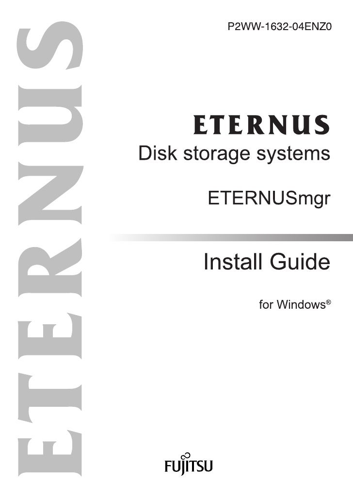 "Preface                This installation guide explains how to install the ""ETERNUSmgr for Windows"" storage system        ..."