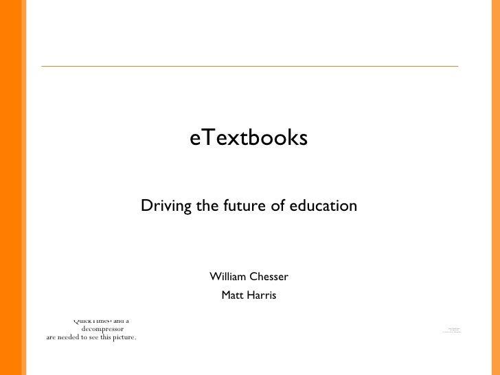 E Textbooks  Driving The Future Of Education Presentation