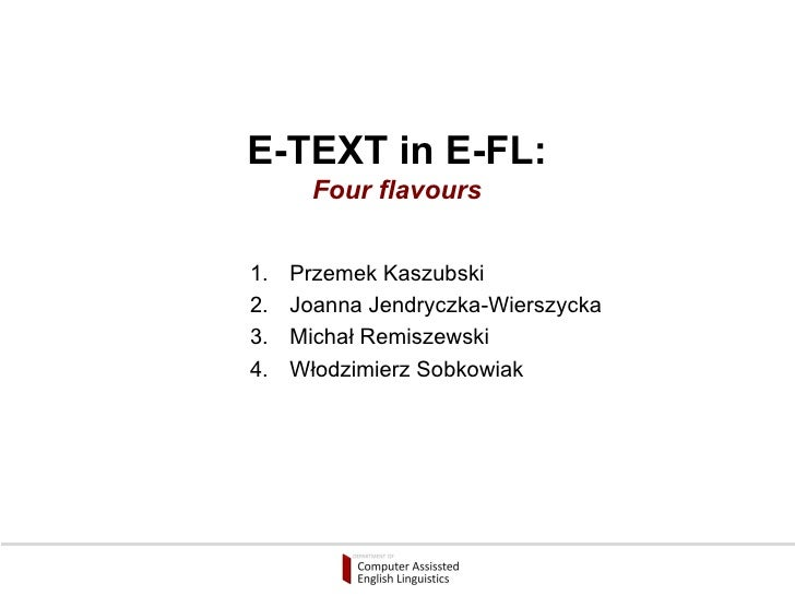 E-text in EFL - Four flavours