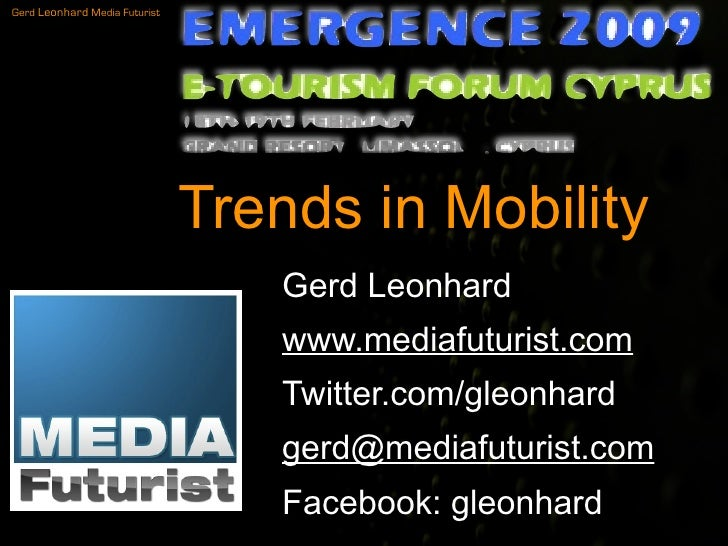 Trends In Mobility - ideas in mobile for etourism forum