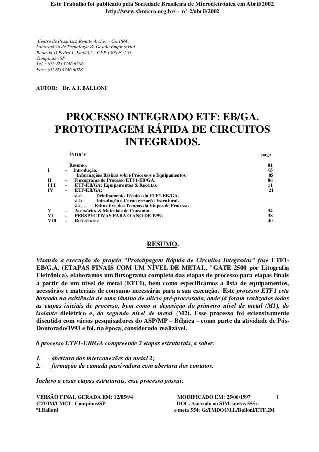 Este Trabalho foi publicado pela Sociedade Brasileira de Microeletrônica em Abril/2002. http://www.sbmicro.org.br/ - n° 2/...
