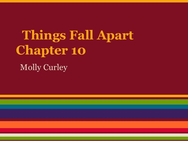 Things Fall Apart Chapter 10 Molly Curley
