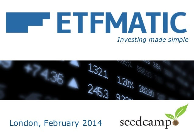 ETFmatic Seedcamp London 2014