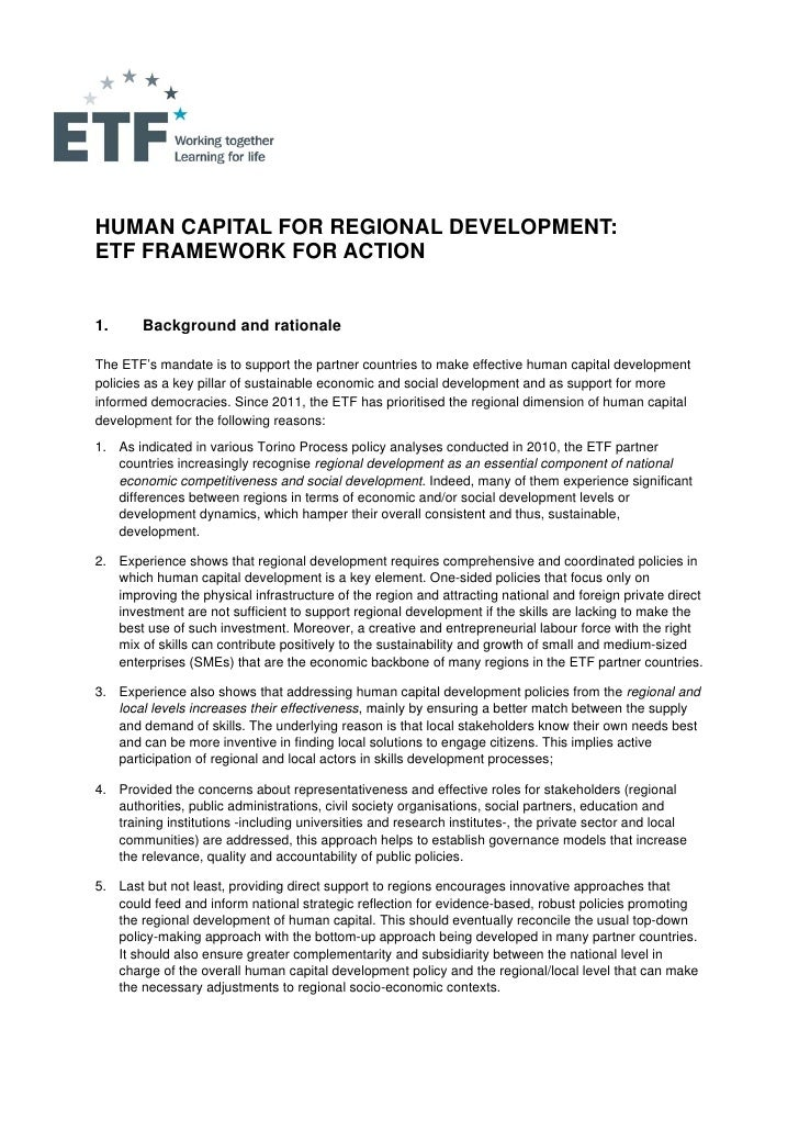 HUMAN CAPITAL FOR REGIONAL DEVELOPMENT:ETF FRAMEWORK FOR ACTION1.      Background and rationaleThe ETF's mandate is to sup...