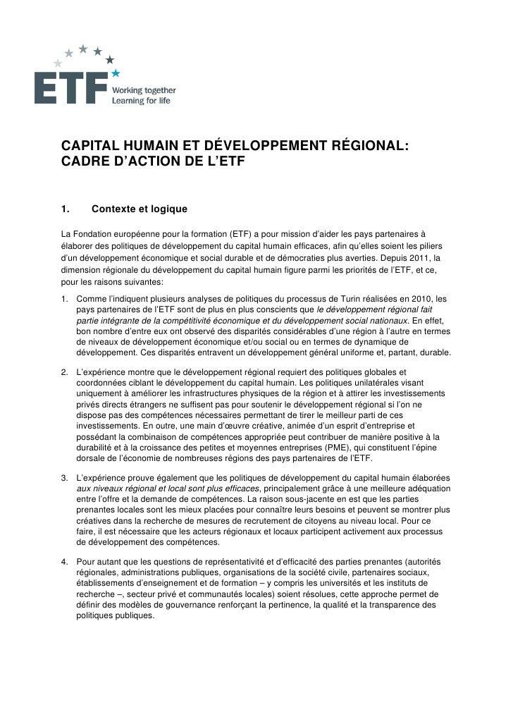 CAPITAL HUMAIN ET DÉVELOPPEMENT RÉGIONAL:CADRE D'ACTION DE L'ETF1.      Contexte et logiqueLa Fondation européenne pour la...