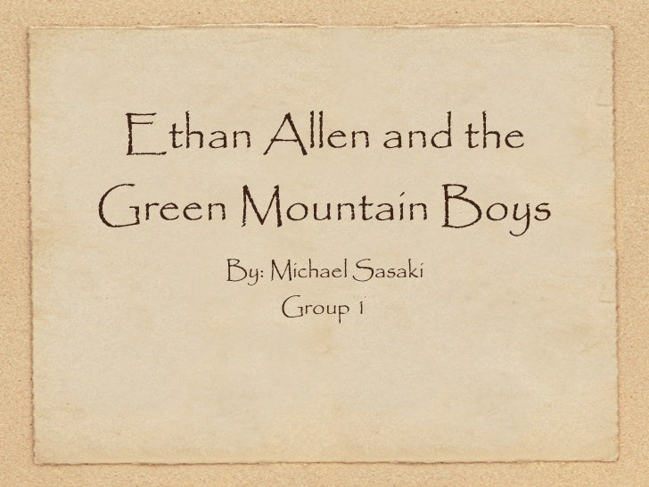 Ethan alee and the green mountain boys