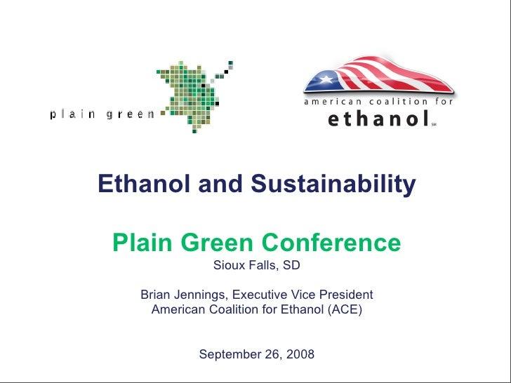 Brian Jennings on Ethanol