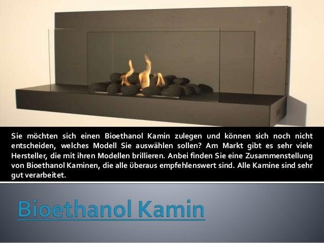 Sie möchten sich einen Bioethanol Kamin zulegen und können sich noch nicht entscheiden, welches Modell Sie auswählen solle...