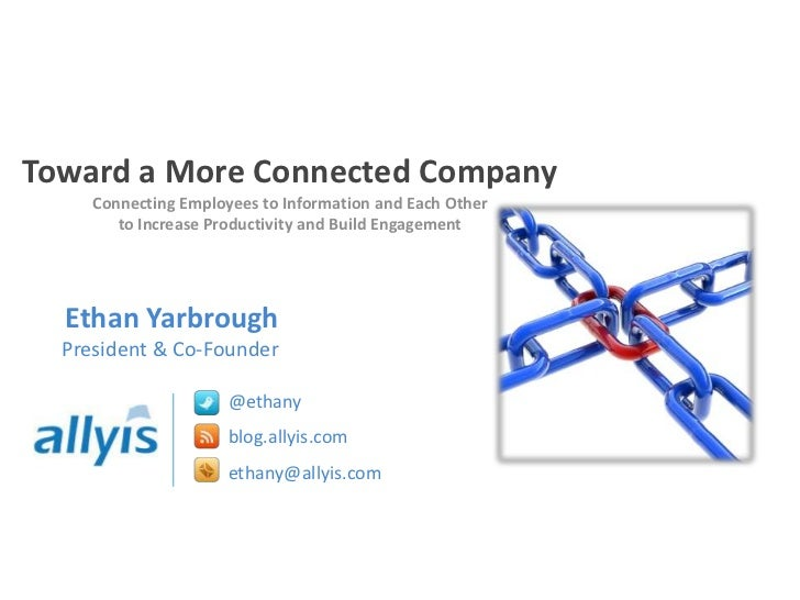 Ethan yarbrough allyis_toward_a_more_connected_company