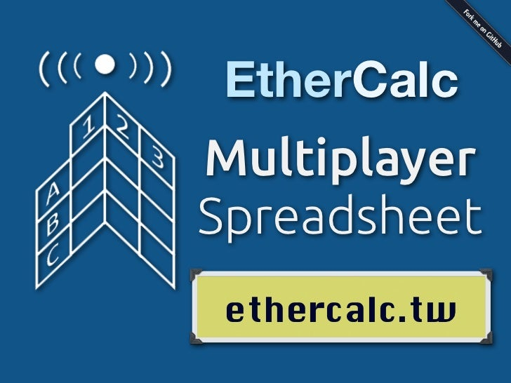 EtherCalcMultiplayerSpreadsheet ethercalc.tw
