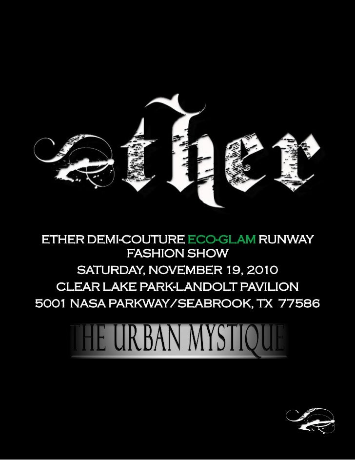 Ether Demi-Couture Eco-Glam Runway Fashion Show