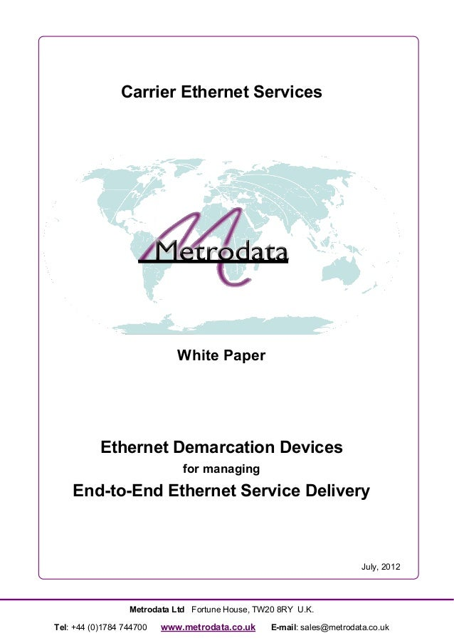 Carrier Ethernet Services                             White Paper           Ethernet Demarcation Devices                  ...