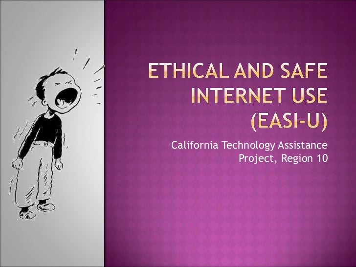 Ethical and safe internet use