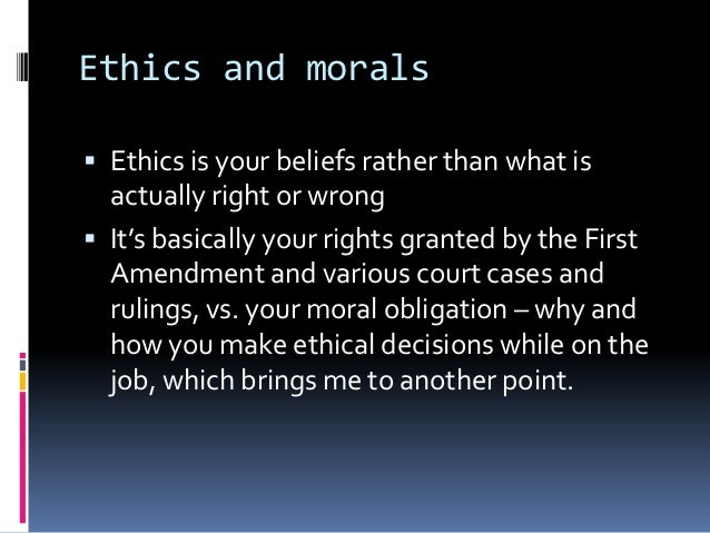 morals and ethics in chronicle of College students may not be as morally bankrupt as popular culture makes them out to be a study conducted by researchers at duke's kenan institute for ethics and the center for social concerns at the university of notre dame found that honesty and respect were the most frequently mentioned moral values cited as important by.