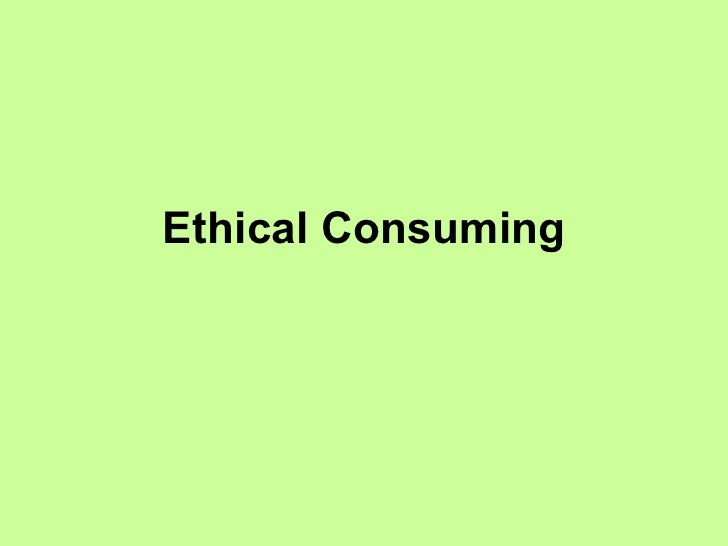 Ethical Consuming