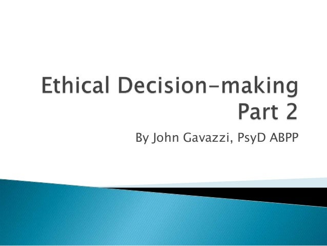 Ethical Decision-Making (Part 2)