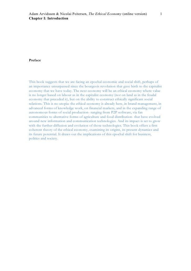 Adam Arvidsson & Nicolai Peitersen, The Ethical Economy (online version)                1 Chapter I: Introduction     Pref...