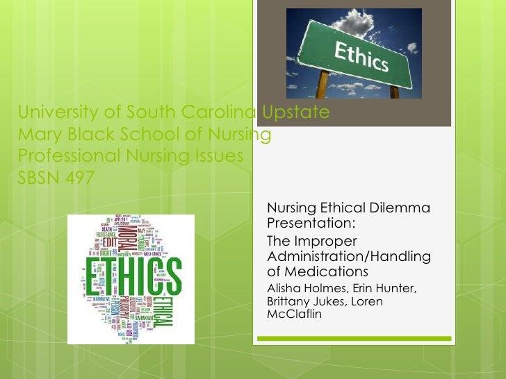 University of South Carolina UpstateMary Black School of NursingProfessional Nursing IssuesSBSN 497<br />Nursing Ethical D...