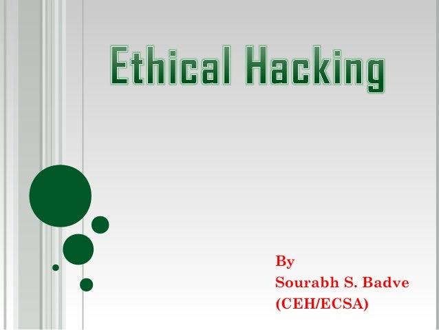 BySourabh S. Badve(CEH/ECSA)