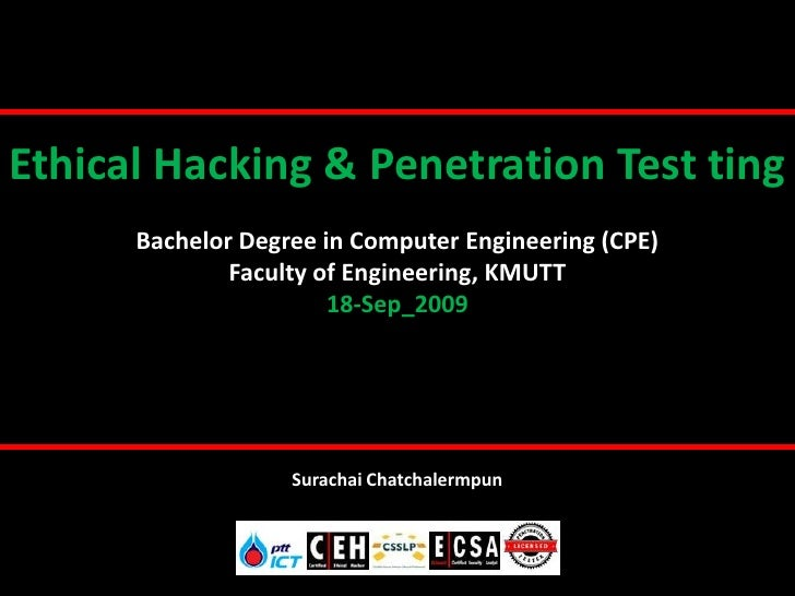 Ethical Hacking & Penetration Test ting       Bachelor Degree in Computer Engineering (CPE)               Faculty of Engin...