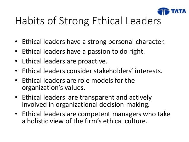 ethical leaders have strong personal character Desired characteristics of ethical leaders in business,  for your personal time in working with me and the statistics  character i thank you for the.