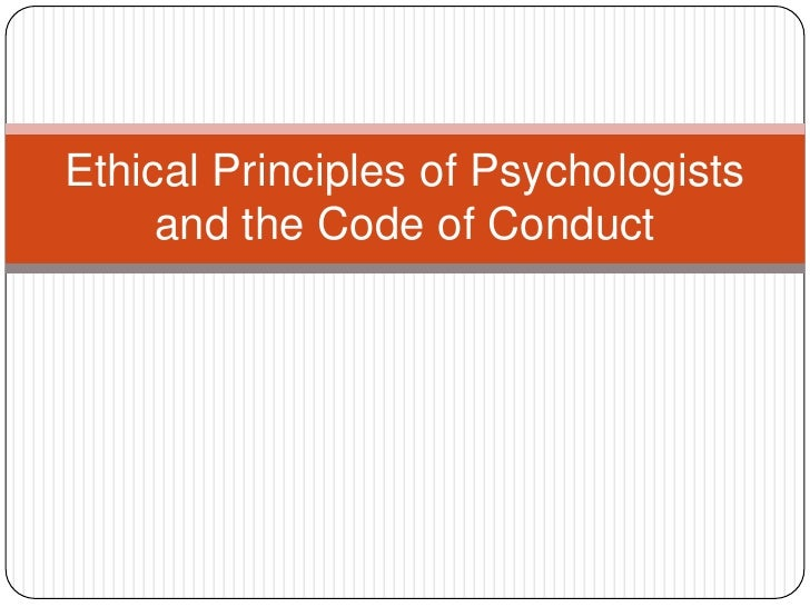 ethical standards and codes in the field of psychology The american psychological association (apa) ethical principles of  psychologists and code of conduct includes an.