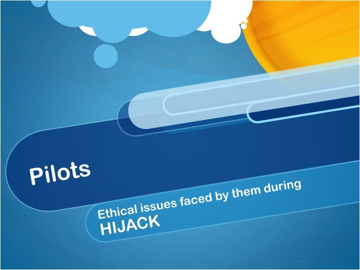 Ethical Issues by pilots