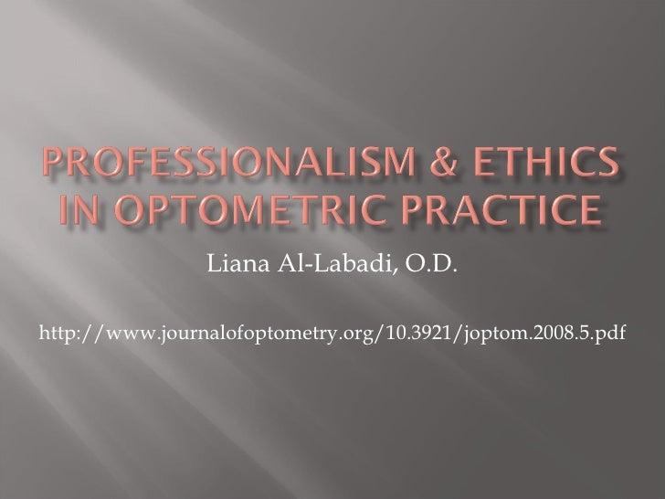 Liana Al-Labadi, O.D.http://www.journalofoptometry.org/10.3921/joptom.2008.5.pdf