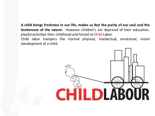 is child labor ethical Even though this may not be legal or ethical in the united states some companies do capitalize on child labor companies such as nike, apple, microsoft, and hershey's exploit the lack of laws from underdeveloped countries.