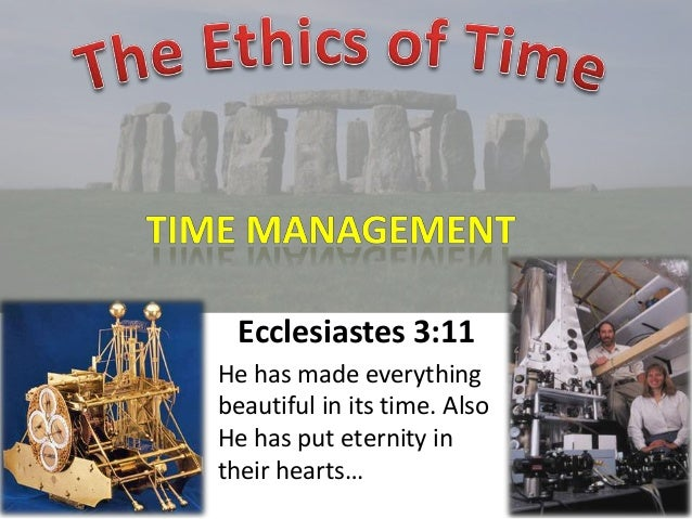 Ecclesiastes 3:11 He has made everything beautiful in its time. Also He has put eternity in their hearts…