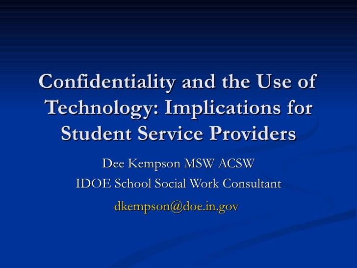 Ethics confidentiality-technology