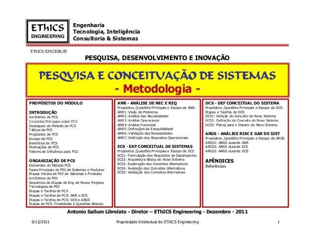 Engenharia EThICS                   Tecnologia, InteligênciaENGINEERING                          Consultoria & SistemasETh...