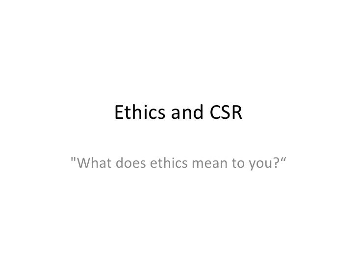 does ethics mean to you essays what does ethics mean to you essays