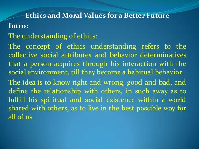 Ethics Morals and Values