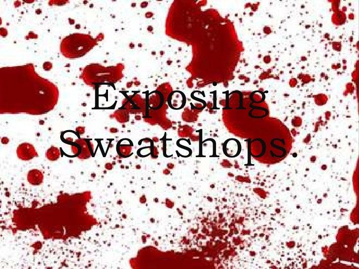 Exposing Sweatshops