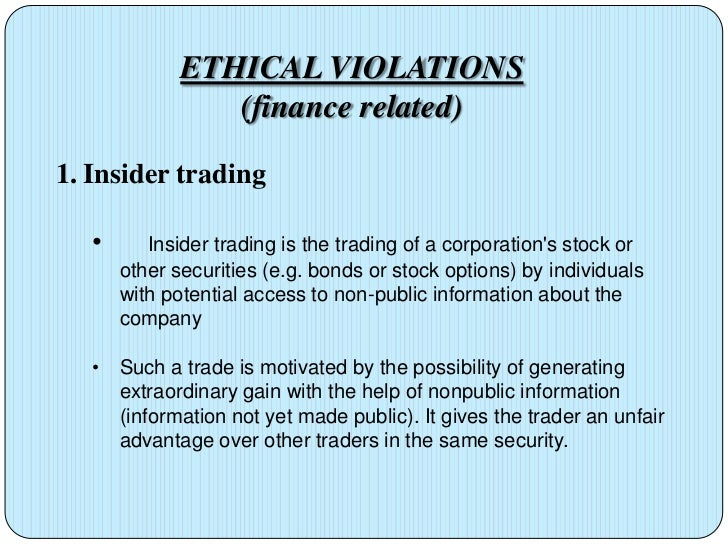 is insider trading ethical However, a growing number of ethical alternatives makes it easier than ever to switch to a sustainable bank account or pick an insurance company with an ethical policy you are in: home insider trading.